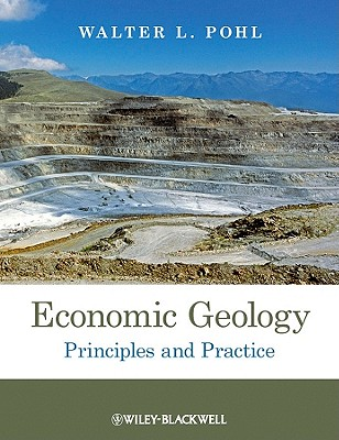 Economic Geology By Pohl, Walter L.